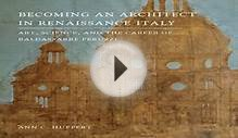Download Becoming an Architect in Renaissance Italy Art