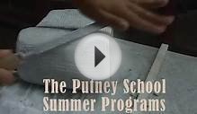 Putney School Summer Programs